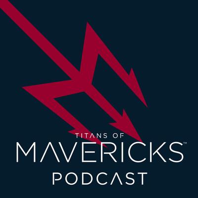 Titans of Mavericks