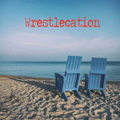 Wrestlecation