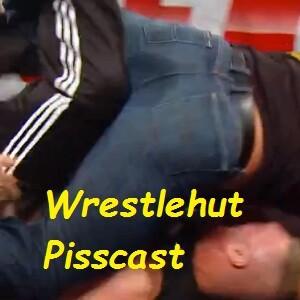 Wrestlehut Pisscast