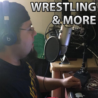Wrestling and More podcast