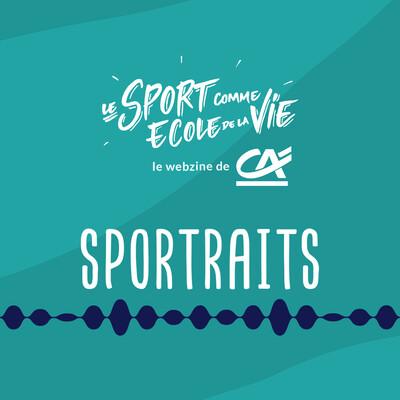 SPORTRAITS - Le Sport comme École de la Vie