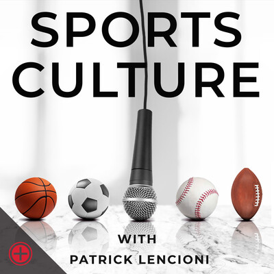 Sports Culture with Patrick Lencioni
