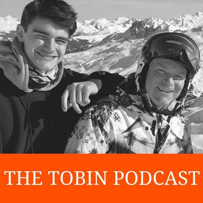 The Tobin Podcast