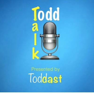 Todd Talk