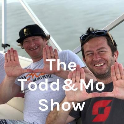 The Todd&Mo Show