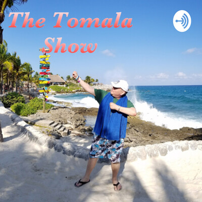The Tomala Show