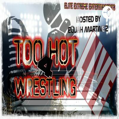 Too Hot 4 Wrestling