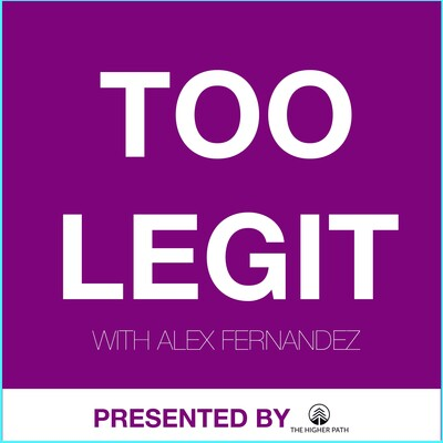 Too Legit Show with Alex Fernandez