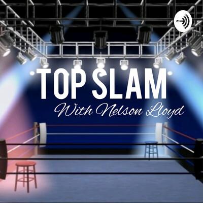 Top Slam With Nelson Lloyd