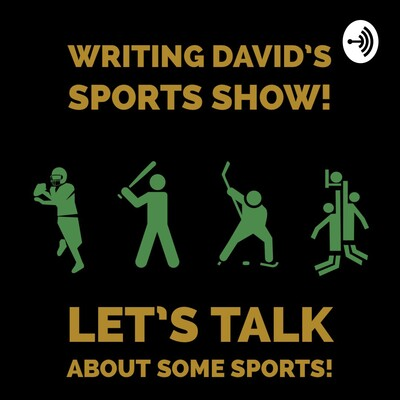 Writing David's Sports Show!
