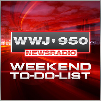WWJ's Weekend To-Do List