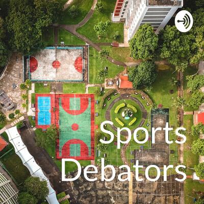Sports Debators