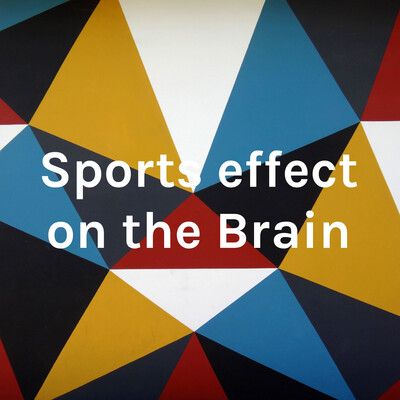 Sports effect on the Brain
