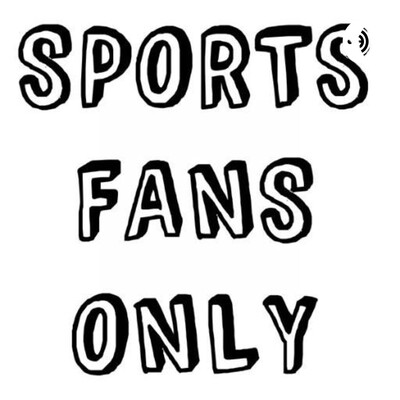 Sports Fans Only