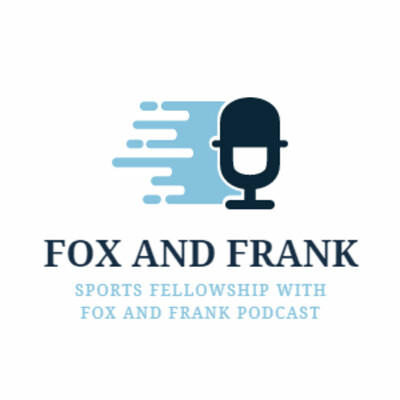 Sports Fellowship with Fox and Frank