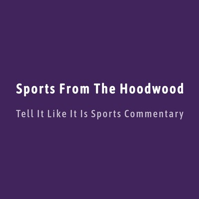 Sports From The Hoodwood