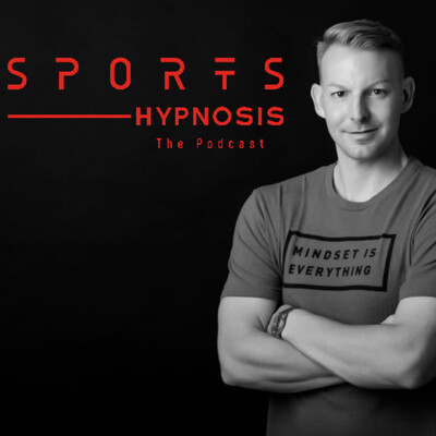 Sports Hypnosis, The Podcast