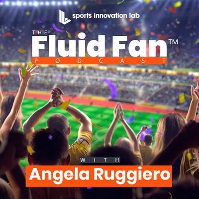 Sports Innovation Lab Fluid Fan Podcast