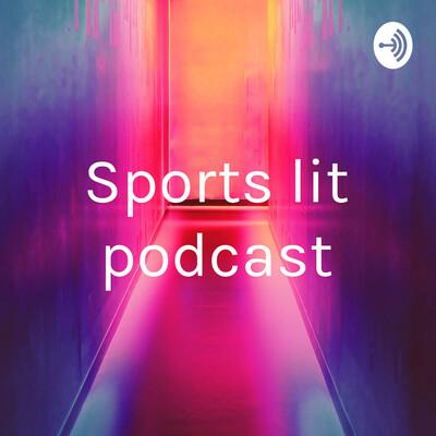 Sports lit podcast