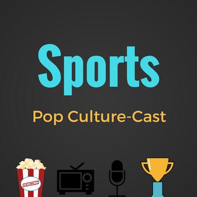 Sports Pop Culture Cast