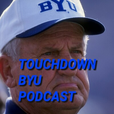 Touchdown BYU Podcast