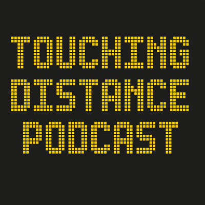 Touching Distance Podcast