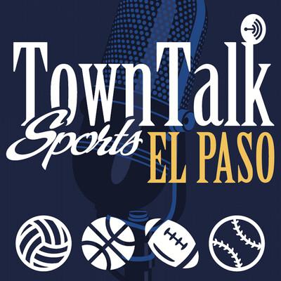 TownTalk Sports El Paso