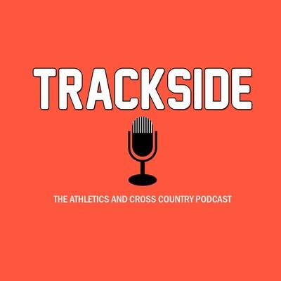 Trackside Podcast