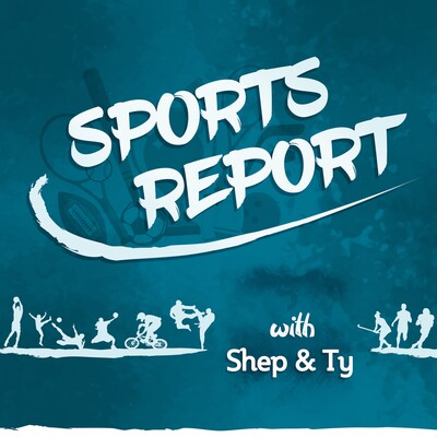 Sports reporT with Shep&Ty