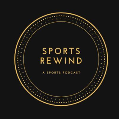 Sports Rewind's Podcast