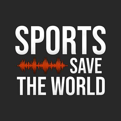 Sports Save the World