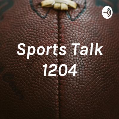 Sports Talk 1204