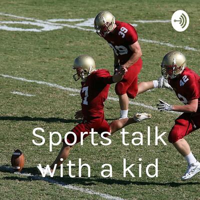 Sports talk with a kid