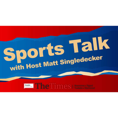Sports Talk with Matt Singledecker