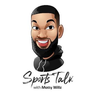 Sports Talk with Matty Willz