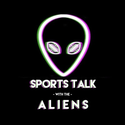 Sports Talk with the Aliens