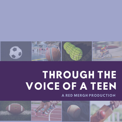Sports through the voice of a teen