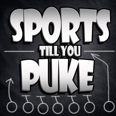 Sports Til You Puke