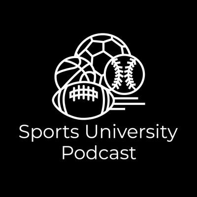 Sports University Podcast
