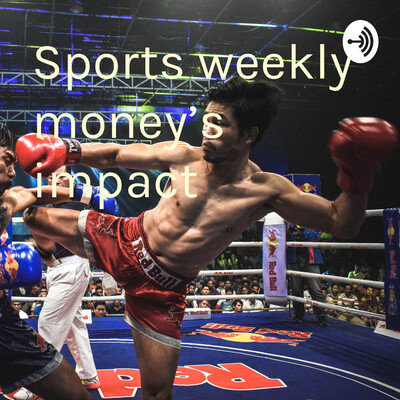"Sports weekly ""money's impact"""