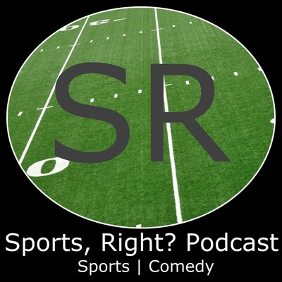 Sports, Right? Podcast