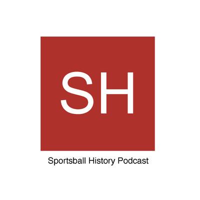 Sportsball History Podcast