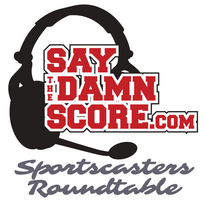 Sportscasters Roundtable Podcast