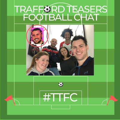 Trafford Teasers Football Chat