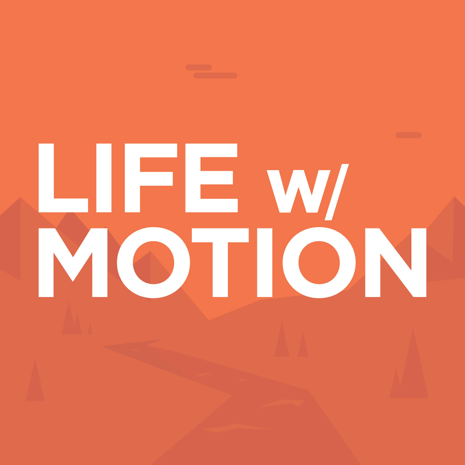 Life With Motion