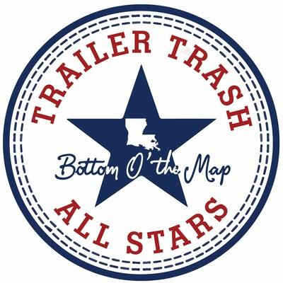 Trailer Trash All Stars