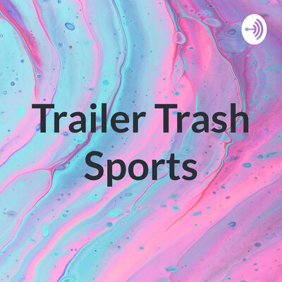 Trailer Trash Sports