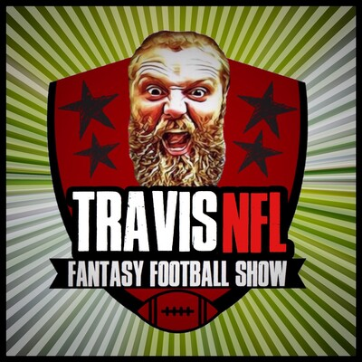 TravisNFL Fantasy Football Show