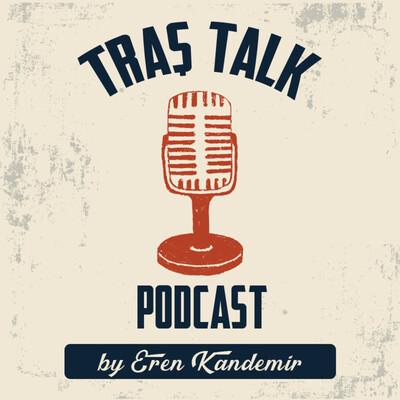 Traş Talk