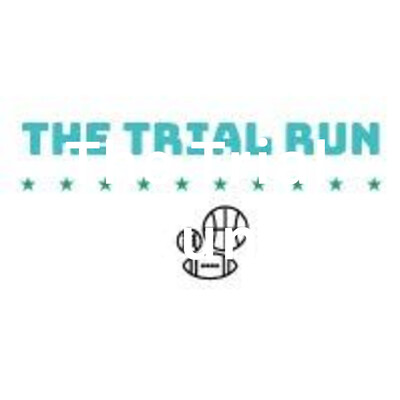 The Trial Run